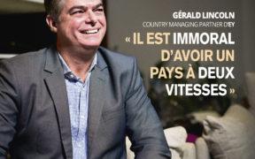 Gérald Lincoln - Country Managing Partner d'EY : «Il est immoral d'avoir un pays à deux vitesses»   business-magazine.mu